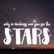 MLK Darkness and Stars