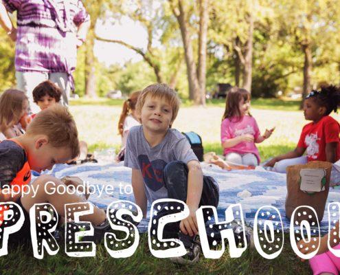 Saying Goodbye to Preschool